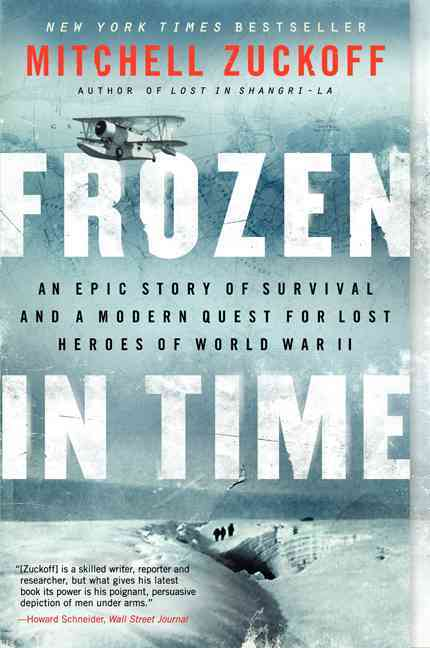Frozen in Time By Zuckoff, Mitchell