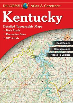 Kentucky Atlas and Gazetteer By Delorme